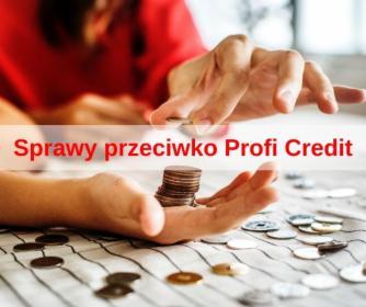 Jak walczyć z Profi Credit?