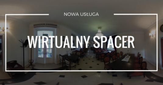 Spacer wirtualn, zdjęcia i filmy 360 st.