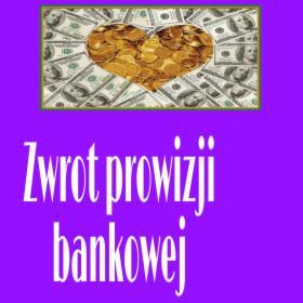 Zwrot Prowizji Bankowej!