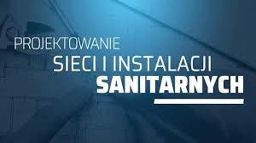 Wykonam projekt sieci i instalacji sanitarnych, oferta