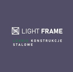 LIGHT FRAME oferuje lekkie konstrukcje stalowe dla branży BUDOWLANEJ i DEWELOPERSKIEJ