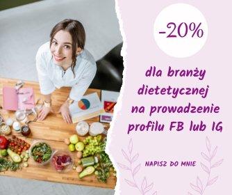 Prowadzenie profilu FB lub IG PROMOCJA DLA DIETETYKÓW, oferta