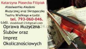 Oprawa Muzyczna Ślubów oraz innych Imprez Okolicznościowych w Łodzi, oferta