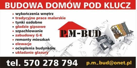 P.M-BUD - Firma remontowa Żory