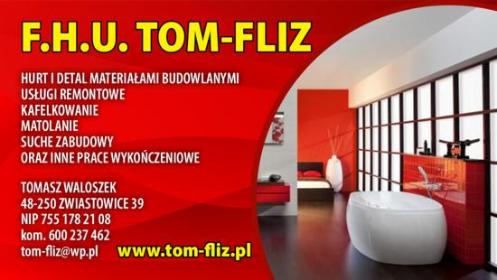 TOM-FLIZ - Firmy budowlane Głogówek