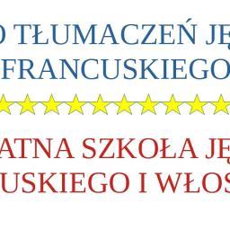 Biuro tłumaczeń języka francuskiego/Prywatna Szkoła Języka Francuskiego i Włoskiego mgr Tomasz Mosio - Kurs francuskiego Wałbrzych