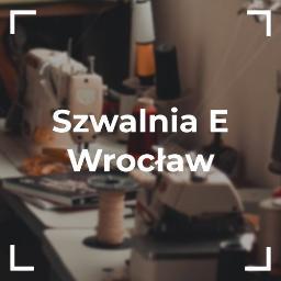 Szwalnia E - Wrocław - Szycie bielizny Kamieniec Wrocławski