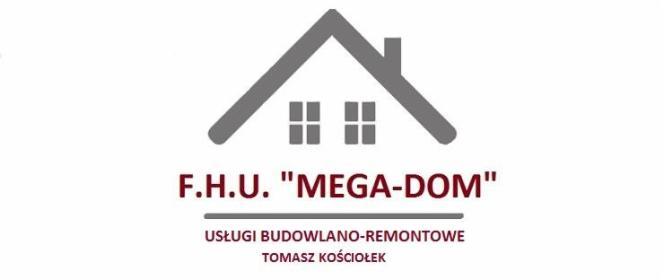 """F.H.U.""""MEGA-DOM """"TOMASZ KOŚCIOŁEK - Elewacje Kraków"""