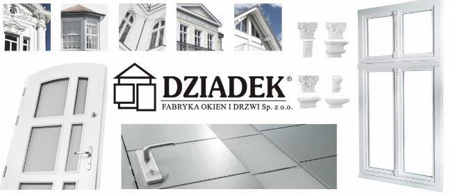 """Fabryka Okien i Drzwi """"DZIADEK"""" Sp. z o.o. - Stolarka Okienna PCV Krotoszyny"""