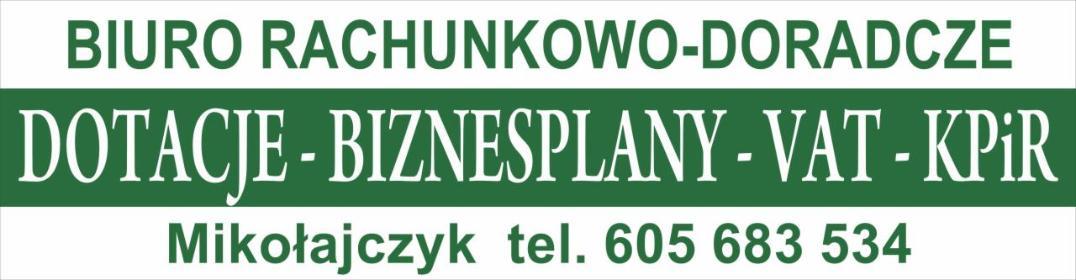 Biuro Rachunkowo-Doradcze Mikołajczyk - Dotacje unijne Ostrów Wielkopolski