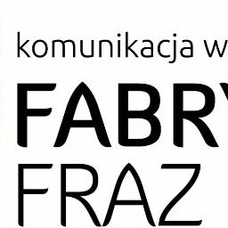 Fabryka Fraz Komunikacja Wewnętrzna - Agencja reklamowa Kraków