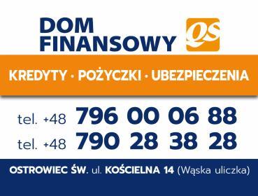 DOM FINANSOWY QS OSTROWIEC ŚWIĘTOKRZYSKI - Pożyczki bez BIK Ostrowiec Świętokrzyski