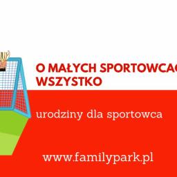 sportowe urodziny dla dzieci w Bydgoszczy, urodziny dla małych sportowców, urodziny w Family Park w Bydgoszczy