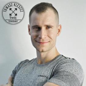Tomasz Kleszcz Twój trener - Trener personalny Kraków