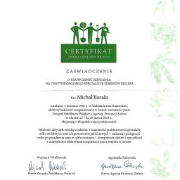 Ukończyłem szkolenie największego związku zrzeszającego renomowanych plantatorów roślin ozdobnych w Polsce, otrzymując tytuł Certyfikowanego Specjalisty Terenów Zieleni.