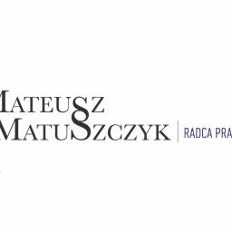 Mateusz Matuszczyk Kancelaria Radcy Prawnego - Porady Prawne Bytom