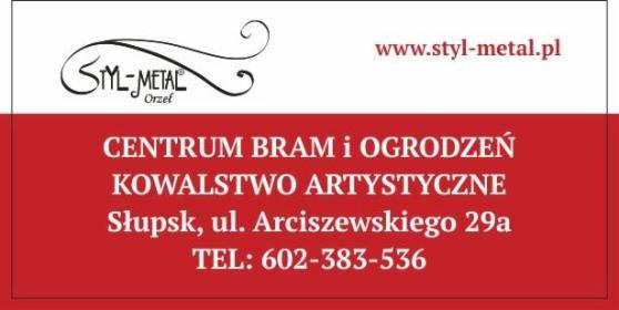 STYL-METAL Orzeł Centrum Bram i Ogrodzeń; Kowalstwo Artystyczne - Bramy wjazdowe Słupsk