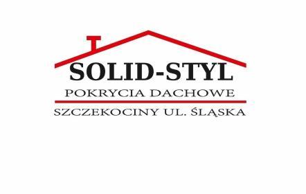 SOLID-STYL POKRYCIA DACHOWE - Pokrycia dachowe Szczekociny