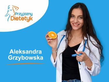 Aleksandra Grzybowska Przyjazny Dietetyk - Dietetyk Lębork