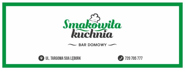 """""""Smakowita kuchnia"""" Bar domowy - Agencje Eventowe Lębork"""