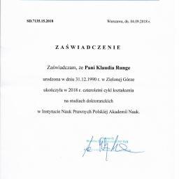 Zaświadczenie o ukończeniu 4 letnich studiów doktoranckich w Instytucie Nauk Prawnych Polskiej Akademii Nauk w Warszawie