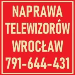 NAPRAWA TELEWIZORÓW WROCŁAW 791-644-431 W DOMU KLIENTA - Serwis RTV Wrocław