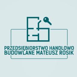 PRZEDSIĘBIORSTWO HANDLOWO BUDOWLANE Mateusz Rosik - Firma remontowa Leszno