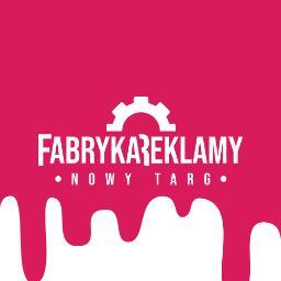 Fabyka Reklamy - Drukarnia Nowy Targ