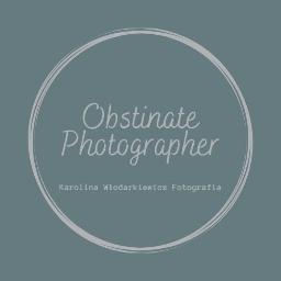 Obstinate Photographer Karolina Włodarkiewicz - Fotografia artystyczna Koluszki
