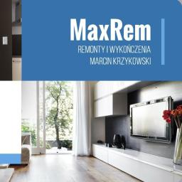 MaxRem Remonty i Wykończenia - Firma remontowa Ruda Śląska