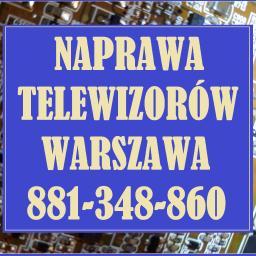 Naprawa Telewizorów Warszawa - Serwis naprawy TV w domu klienta  Tel: 881-348-860