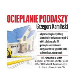 OCIEPLANIE PODDASZY Kamiński Grzegorz - Zabudowa Płytami GK Mińsk Mazowiecki