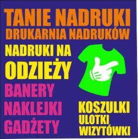 TANIE NADRUKI Agencja Reklamowa - Nadruki na odzieży Warszawa