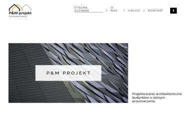 """""""P&M"""" PROJEKT Przemysław Płowecki - Projekty domów Częstochowa"""