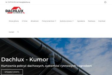 DACHLUX- KUMOR Centrum Handlowo- Usługowe Anna Kłodnicka Sp.j. - Pokrycia dachowe Jeżowe