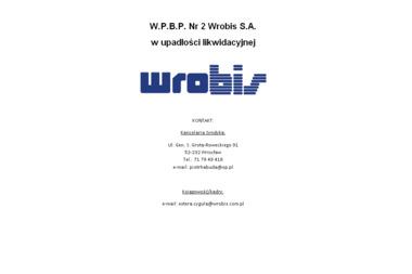 Wrocławskie Przedsiębiorstwo Budownictwa Przemysłowego Nr 2 WROBIS S.A. - Zakład Sprzętu i - Wynajem Minikoparki Wrocław
