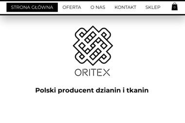 """""""Oritex"""" sp.j Kowalczyk i Wspólnicy. Dziewiarnia i Farbiarnia - Sprzedaż Tkanin Łódź"""