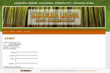 Szkóka Matex - Kazimierz Matej - Sadzonki Białogard