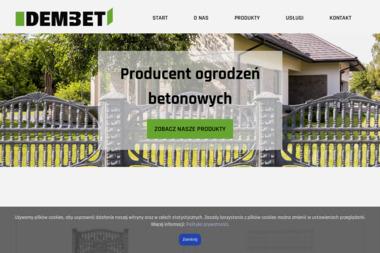 Dembet - producent Ogrodzenia betonowe - Producent Ogrodów Zimowych Dąbrowa Górnicza