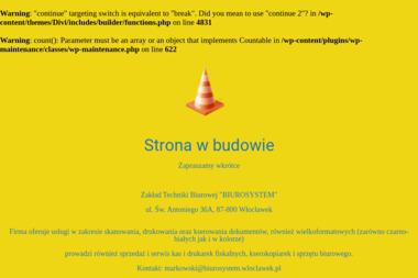 """Zakład Techniki Biurowej """"BIUROSYSTEM"""" Paweł Markowski - Serwis sprzętu biurowego Włocławek"""