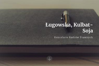 Ługowska, Kulbat-Soja Kancelarie Radców Prawnych - Porady Prawne Łódź