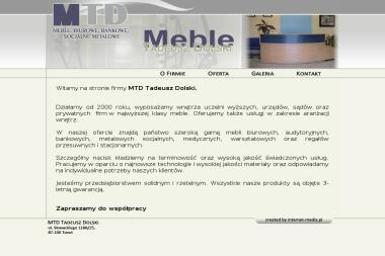 MTD Tadeusz Dolski - Wyposażenie firmy i biura Toruń