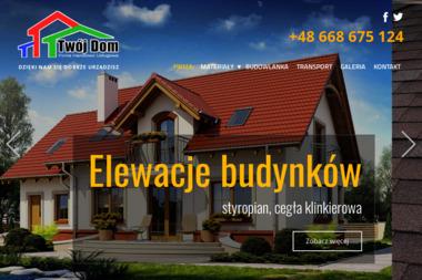 Firma Handlowo Usługowa TWÓJ DOM S.C R.M. Kierzk - Pokrycia dachowe Brusy