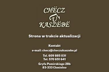 Checz U Kaszebe. Karczma, restauracja, przyjęcia - Usługi Kulinarne Chmielno
