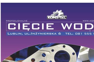 KONSTAL Zakład Mechaniczny CNC Cięcie Wodą - Ślusarz Lublin