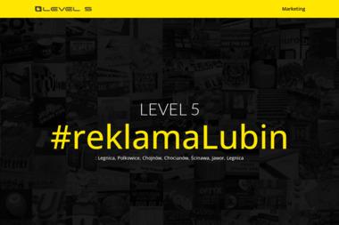 Pracownia Reklamy Level 5 - Usługi Reklamowe Lubin