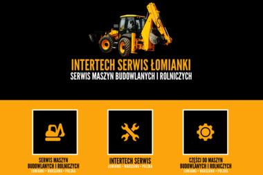 Intertech Serwis s.c. Serwis maszyn budowlanych - Maszyny budowlane Łomianki
