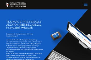 TŁUMACZ PRZYSIĘGŁY JĘZYKA NIEMIECKIEGO Krzysztof Witczak - Tłumaczenie Angielsko Polskie Mogilno