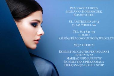 Gabinet Kosmetyczny Pracownia Urody Anna Horbarczuk - Makijaż Wrocław