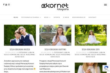 Kornet Fotografia - Wykonanie Sesji Zdjęciowych Lublin